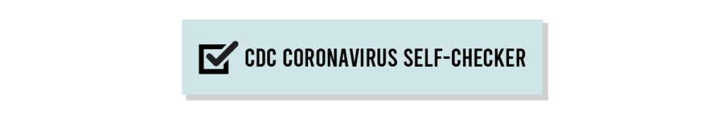 CDC Coronavirus Self-Checker